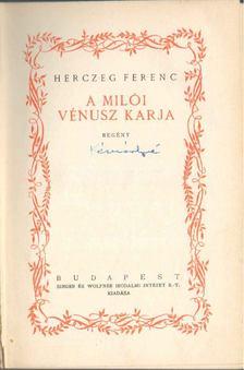Herczeg Ferenc - A Milói Vénusz karja - A cserebőrűek [antikvár]