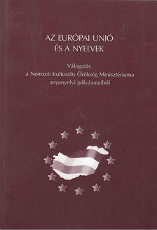Balázs Géza (szerk.), Grétsy László (szerk.) - Az Európai Unió és a nyelvek [antikvár]