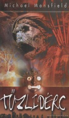 Michael Mansfield - Tűzlidérc [antikvár]