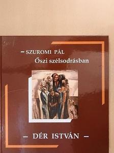 Szuromi Pál - Őszi szélsodrásban [antikvár]