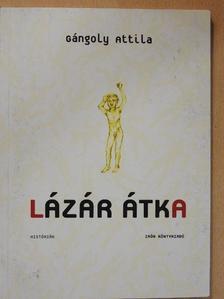 Gángoly Attila - Lázár átka [antikvár]
