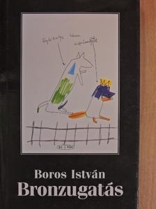 Boros István - Bronzugatás [antikvár]