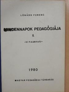 Lénárd Ferenc - Mindennapok pedagógiája II. [antikvár]