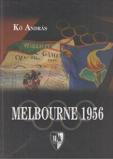 Kő András - Melbourne 1956 [antikvár]
