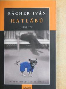 Bächer Iván - Hatlábú [antikvár]
