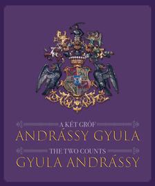 A két gróf Andrássy Gyula