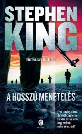 Stephen King - A hosszú menetelés [eKönyv: epub, mobi]