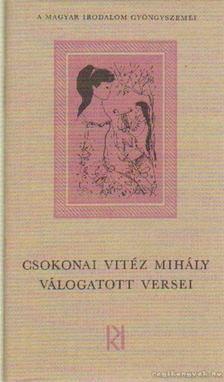 Csokonai Vitéz Mihály - Csokonai Vitéz Mihály válogatott versei [antikvár]