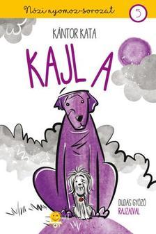 Kántor Kata - Kajla (Nózi nyomoz 5.) - ÜKH 2019
