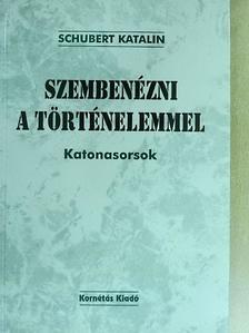 Göncz Árpád - Szembenézni a történelemmel [antikvár]