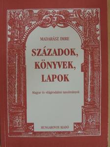 Madarász Imre - Századok, könyvek, lapok [antikvár]