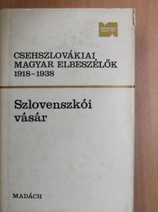 Darkó István - Csehszlovákiai magyar elbeszélők 1918-1938 [antikvár]