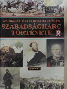 Bona Gábor - Az 1848-49. évi forradalom és szabadságharc története [antikvár]