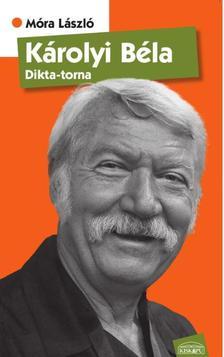 Móra László - Károlyi Béla - Dikta-torna