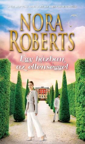 Nora Roberts - Egy házban az ellenséggel