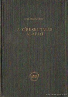 Sinkovics József - A víruskutatás alapjai [antikvár]
