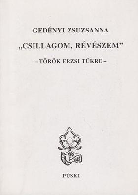 """Gedényi Zsuzsanna - """"Csillagom, Révészem"""" [antikvár]"""
