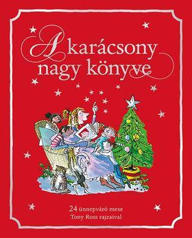 ROSS, TONY - A karácsony nagy könyve