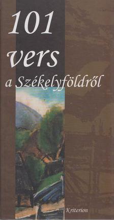 Papp Kincses Emese - 101 vers a Székelyföldről [antikvár]