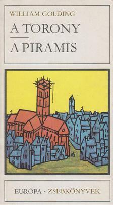 William Golding - A torony / A piramis [antikvár]