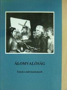 B. Kovács Margit - Álomvalóság [antikvár]
