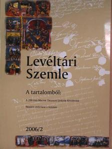 Batalka Krisztina - Levéltári Szemle 2006/2. [antikvár]