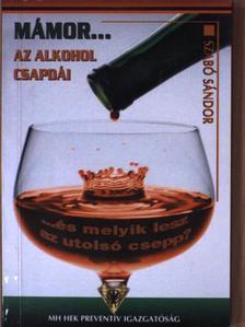 Szabó Sándor - Mámor... [antikvár]