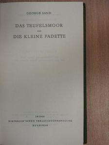 George Sand - Das Teufelsmoor/Die Kleine Fadette [antikvár]