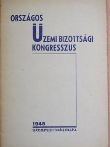 Bán Antal - Az országos üzemi bizottsági kongresszus tanácskozásai [antikvár]