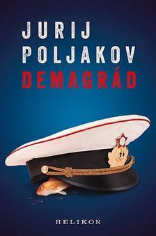 Jurij Poljakov - Demagrád