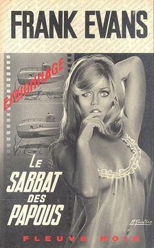 EVANS, FRANK - Le Sabbat des Papous [antikvár]
