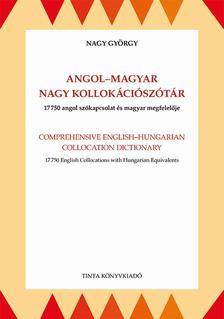 Nagy György - Angol-magyar nagy kollokációszótár