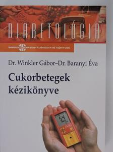 Dr. Baranyi Éva - Cukorbetegek kézikönyve [antikvár]