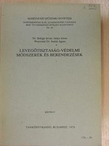 Dr. Balogh István - Levegőtisztaság-védelmi módszerek és berendezések [antikvár]