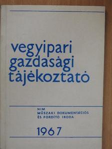 Hegedűs Tibor - Vegyipari Gazdasági Tájékoztató 1967/3. [antikvár]