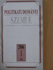 Beksics Gusztáv - Politikatudományi Szemle 2006/1. [antikvár]