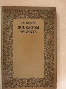 L. N. Tolsztoj - Ifjuságom regénye [antikvár]