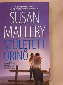 Susan Mallery - Született úrinő [antikvár]