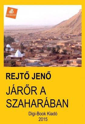 REJTŐ JENŐ - Járőr a Szaharában [eKönyv: epub, mobi]