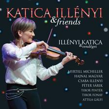 ILLÉNYI KATICA - Illényi Katica & Friends - Illényi Katica és Vendégei CD