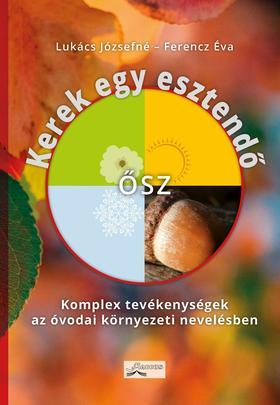 Lukács Józsefné - Ferencz Éva - Kerek egy esztendő - Ősz