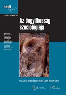 Zonda Tamás-Bozsonyi Károly-Moksony Ferenc (szerk.) - Az öngyilkosság szociológiája