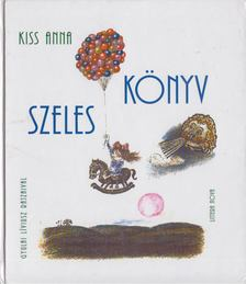 KISS ANNA - Szeles könyv [antikvár]