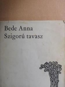 Bede Anna - Szigorú tavasz [antikvár]