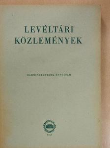 B. Lőrincz Zsuzsa - Levéltári közlemények XXXI. [antikvár]
