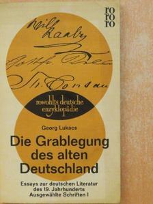 Georg Lukács - Die Grablegung des alten Deutschland [antikvár]