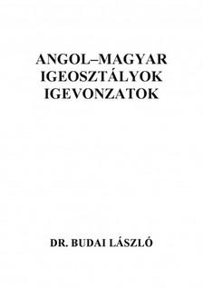 Budai László - Angol-magyar igeosztályok, igevonzatok [eKönyv: pdf, epub, mobi]