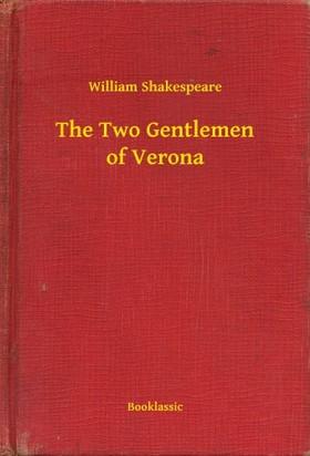 William Shakespeare - The Two Gentlemen of Verona [eKönyv: epub, mobi]