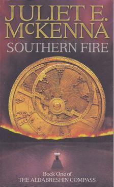 McKENNA, JULIET E, - Southern Fire [antikvár]