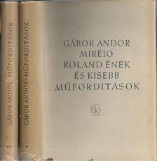 Gábor Andor - Miréio-Roland ének és kisebb műfordítások I-II. kötet [antikvár]